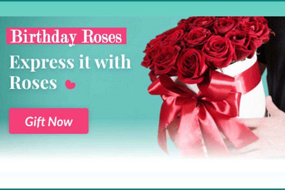 birthday roses- Creative Birthday Present Ideas for Your Best Buddy